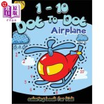 【中商海外直订】1-10 Dot to dot airplane coloring book for kids: Ch