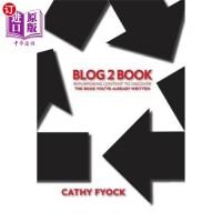 【中商海外直订】Blog2book: Repurposing Content to Discover the Book