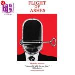 【中商海外直订】Flight of Ashes