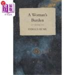 【中商海外直订】A Woman's Burden