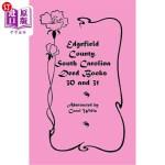 【中商海外直订】Edgefield County, South Carolina: Deed Books 30 and