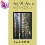【中商海外直订】Out of Doors: Poems from a Pacific Northwest Forest