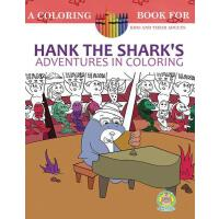 【�A�】Hank the Shark's Adventures in Coloring: A Coloring Book