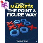 【中商海外直订】Trading the Markets the Point & Figure Way: Become
