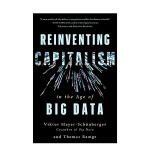 Reinventing Capitalism 大数据时代重塑资本主义 英文原版社科经济