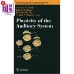 【中商海外直订】Plasticity of the Auditory System