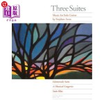 【中商海外直订】Three Suites: Music for Solo Guitar