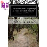 【中商海外直订】The Blue Ghost Mystery: A Rick Brant Science-Advent