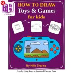 【中商海外直订】How to Draw for Kids - Toys & Games: Step by Step I