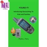 【中商海外直订】Found It !: Introducing Geocaching to Kids and Fami
