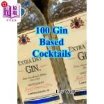 【中商海外直订】100 Gin Based Cocktails