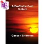 【中商海外直订】A Profitable Cost Culture