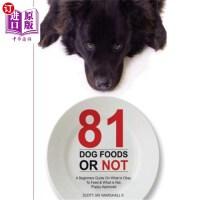 【中商海外直订】81 Dog Foods...Or Not.: A Beginners Guide On What i