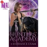 【中商海外直订】Hunters' Academy 1: Entrance Exam