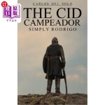 【中商海外直订】The Cid Campeador Simply Rodrigo