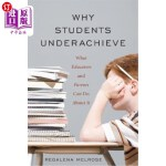【中商海外直订】Why Students Underachieve: What Educators and Paren