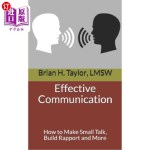【中商海外直订】Effective Communication: How to Make Small Talk, Bu
