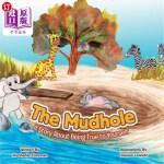 【中商海外直订】The Mud Hole: A Story About Being True to Yourself