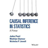 Causal Inference In Statistics - A Primer 9781119186847
