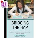 【中商海外直订】Bridging the Gap: Reading Critically and Writing Me