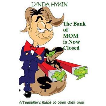 【预订】The Bank of Mom Is Now Closed: What Every Teen Must Know to Open Their Own 预订商品,需要1-3个月发货,非质量问题不接受退换货。