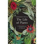 【预订】Coccia, The Life Of Plants, A Metaphysics Of Mixture 97