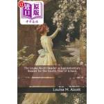 【中商海外直订】The Louisa Alcott Reader: A Supplementary Reader fo