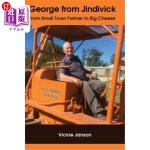 【中商海外直订】George from Jindivick: From Small Town Farmer to Bi