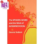 【中商海外直订】The Spoken Word and the Work of Interpretation