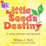 【中商海外直订】Little Seed's Destiny: A Story of Trust and Growth