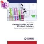 【中商海外直订】Chemical Studies on Toxic Effects of Cadmium
