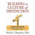 【预订】Building a Culture of Distinction: Facilitator Guide fo