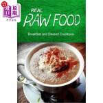 【中商海外直订】Real Raw Food - Breakfast and Dessert Cookbook: Raw