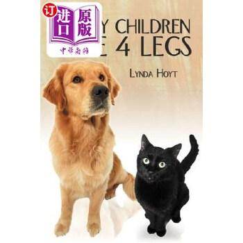 【中商海外直订】All My Children Have 4 Legs 海外发货,付款后预计2-4周到货