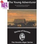 【中商海外直订】Stories of Success: The Young Adventurer (Illustrat