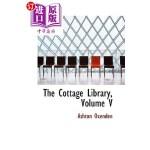【中商海外直订】The Cottage Library, Volume V