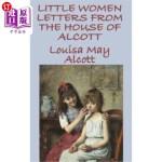 【中商海外直订】Little Women Letters from the House of Alcott