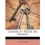 【预订】Chasse Et Peche En France