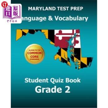 【中商海外直订】Maryland Test Prep Language & Vocabulary Student Quiz Book Grade 2: Covers the Common Cor...