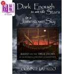 【中商海外直订】Dark Enough to See the Stars in a Jamestown Sky