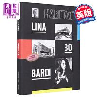 【中商原版】丽娜 博 巴迪:栖息地 英文原版 Lina Bo Bardi: Habitat
