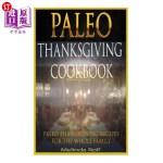 【中商海外直订】Paleo Thanksgiving Cookbook: Paleo Thanksgiving Rec
