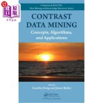 【中商海外直订】Contrast Data Mining: Concepts, Algorithms, and App