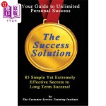【中商海外直订】The Success Solution: 85 Ways That Bring Long Term