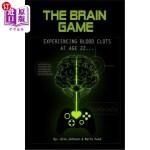 【中商海外直订】The Brain Game: Experiencing Blood Clots at Age 22