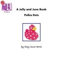 【中商海外直订】A Jelly and June Book: Polka Dots