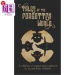 【中商海外直订】Tales of the Forgotten World