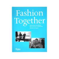 现货包邮 英文原版 Fashion Together 时尚组合 时尚在合作艺术上最非凡的二重奏 时尚服装服饰设计