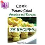 【中商海外直订】Classic Potato Salad --America and Europe: 35 Recip
