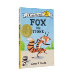 I Can Read Fox the Tiger 一只想成为老虎的狐狸 英文原版进口儿童书 3-6岁学前兴趣英语故事书